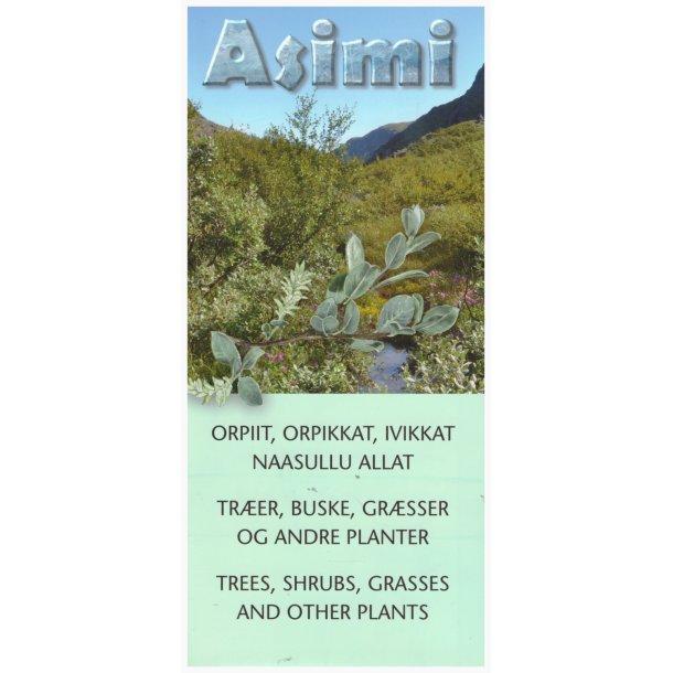 ASIMI - Orpiit, orpikkat, ivikkat naasullu allat