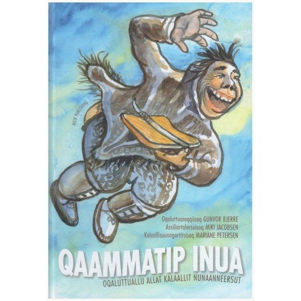 Qaammatip inua - oqaluttuallu allaat Kalaallit Nunaanneersut
