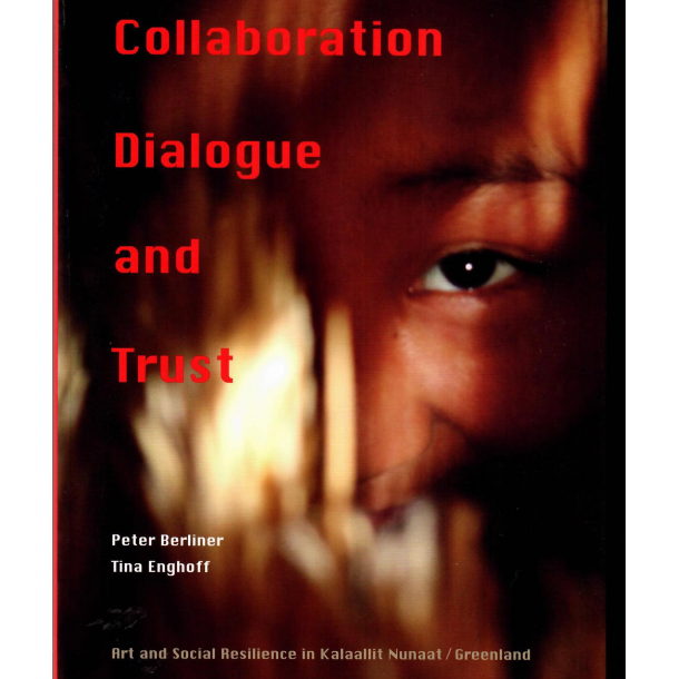 Collaboration Dialogue and Trust